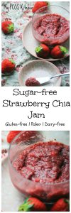 My PCOS Kitchen - Sugar-free Strawberry Chia Jam - Delicious sweet strawberry jam that is refined sugar-free so perfect for a healthy breakfast!
