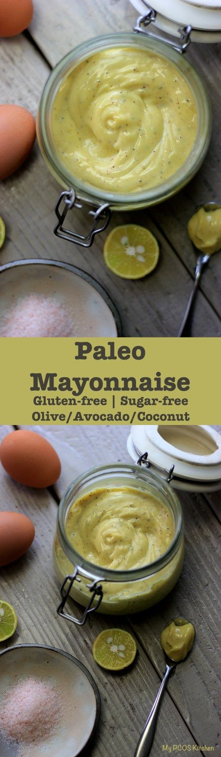 My PCOS Kitchen - Paleo Avocado Mayonnaise. Different kinds of mayonnaise that uses healthy oils like avocado, olive and coconut.