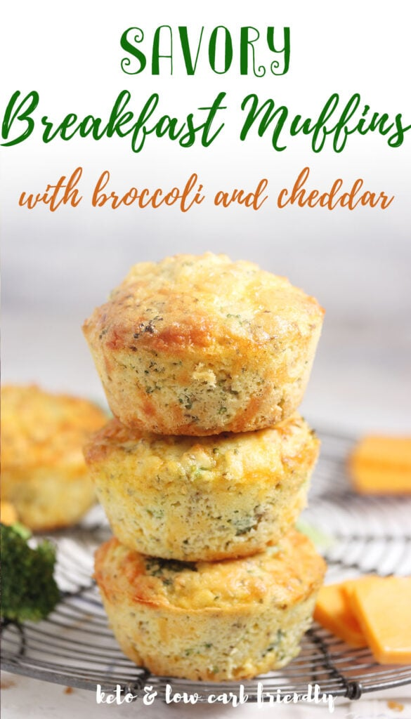 hese muffins are perfect if you're looking for a low carb, keto breakfast. They're also healthy and gluten free! These savory muffins are made with broccoli or cheddar cheese to keep your morning meals interesting without sacrificing taste.