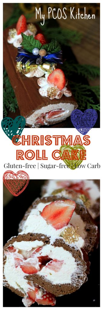 My PCOS Kitchen - Christmas Roll Cake - A gluten-free and sugar-free roll cake that the whole family will love!!
