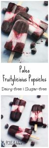 My PCOS Kitchen - Paleo Fruitylicious Popsicles - Flavoured with real cherries and blueberries. The perfect healthy Paleo treat for a hot summer day!