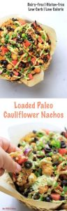 My PCOS Kitchen - Paleo Cauliflower Nachos - These nachos are the perfect gluten-free and low carb alternative to the popular ones!