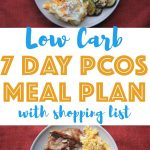 Need easy dinner ideas for your low carb menu? Then try this simple PCOS meal plan. All recipes are gluten free and sugar free and some recipes are also dairy free. It's the perfect low carb meal plan for beginners and for those looking to lose weight.