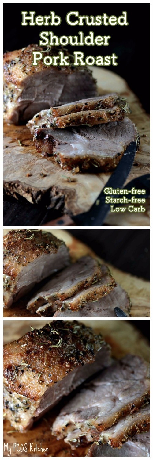 My PCOS Kitchen - Herb Crusted Shoulder Pork Roast - This delicious juicy Keto Paleo pork roast is the perfect dinner idea that is gluten-free, sugar-free and starch-free!a
