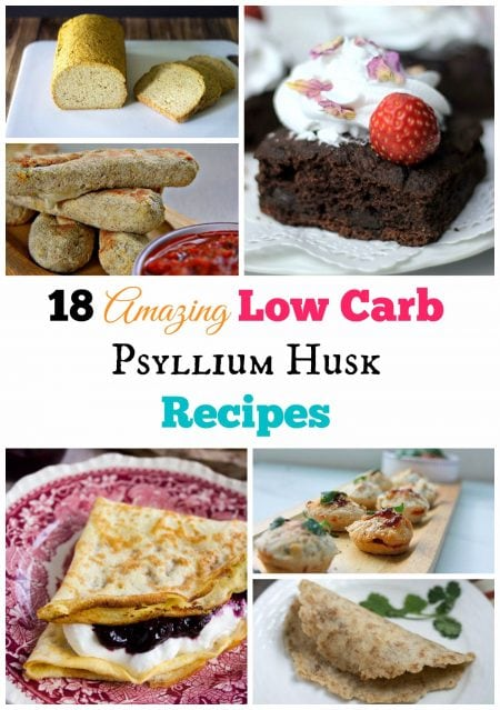 18 Amazing Low Carb Psyllium Husk Recipes