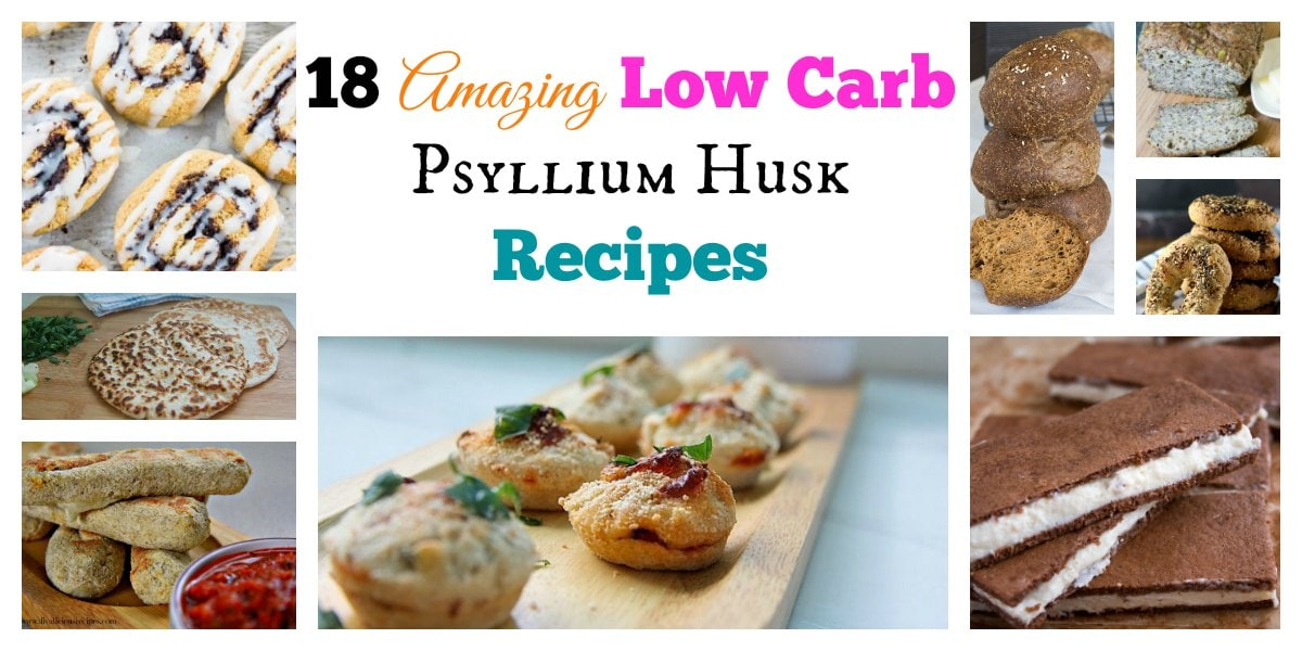 18 Amazing Low Carb Psyllium Husk Recipes My Pcos Kitchen