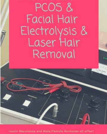 My PCOS Kitchen - PCOS Facial Hair & Electrolysis & Laser Hair Removal - Insulin, Male/Female Hormones all affect female facial hair