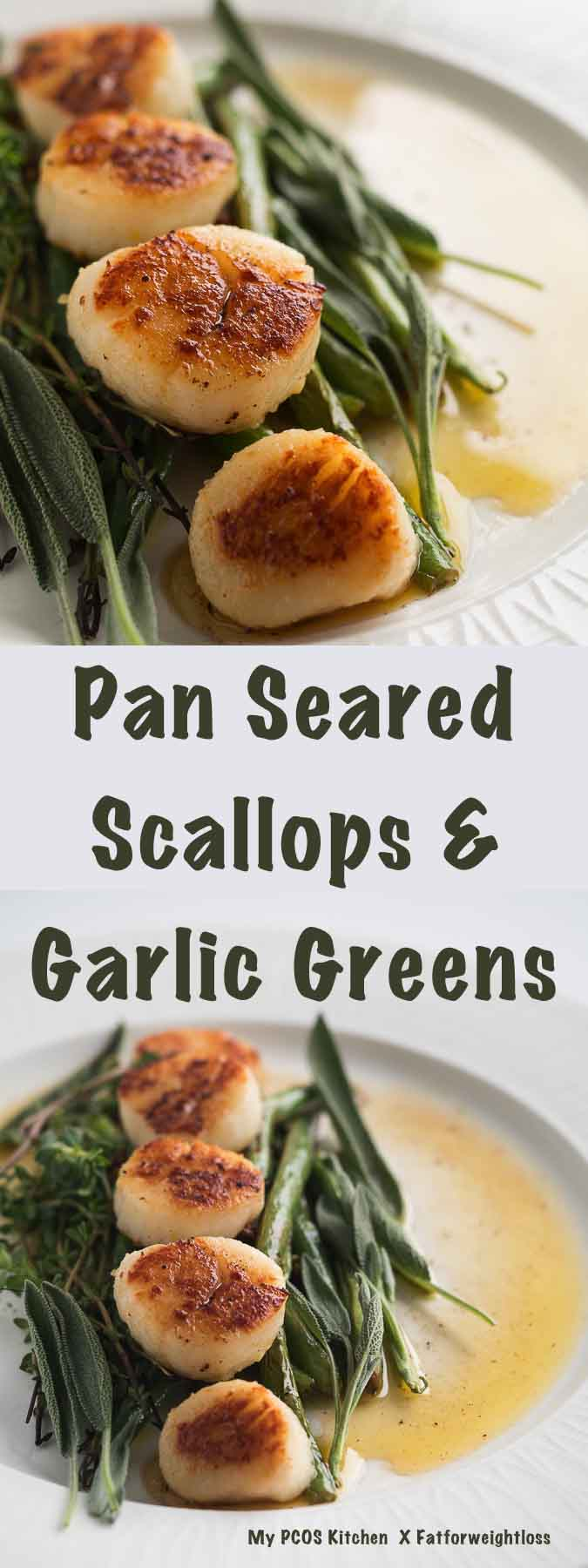 My PCOS Kitchen - Fatforweightloss - Pan Seared Scallops & Garlic Greens - This easy low carb and gluten-free dinner is perfect for a romantic evening! #scallops #lowcarb #lchf #paleo #dinner #scallop #seafood