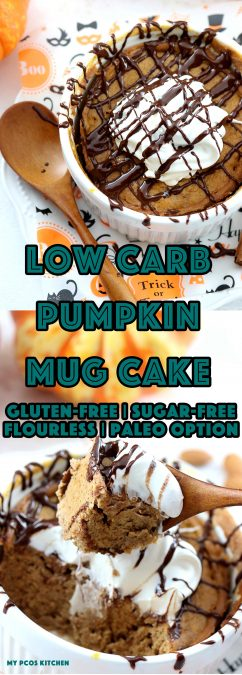 My PCOS Kitchen - Low Carb Pumpkin Mug Cake - A delicious 120 seconds mug cake that is entirely gluten-free, grain-free, and sugar-free! Can also be paleo by using coconut oil! #paleo #keto #lowcarb #lchf #halloween #mugcake #pumpkin #glutenfree #sugarfree