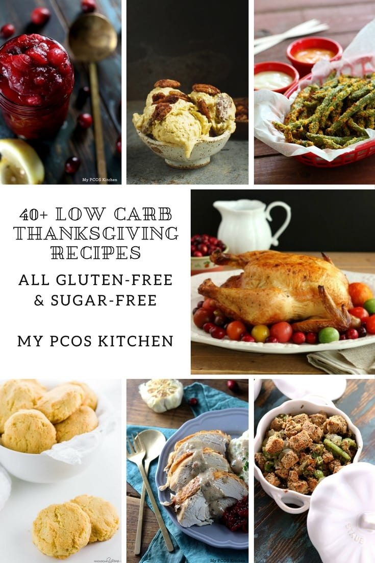 40+ Low Carb Thanksgiving Recipes - My PCOS Kitchen - All gluten-free and sugar-free recipes that are low carb and perfect for Thanksgiving or Christmas! #lowcarb #keto #glutenfree #thanksgiving #sugarfree
