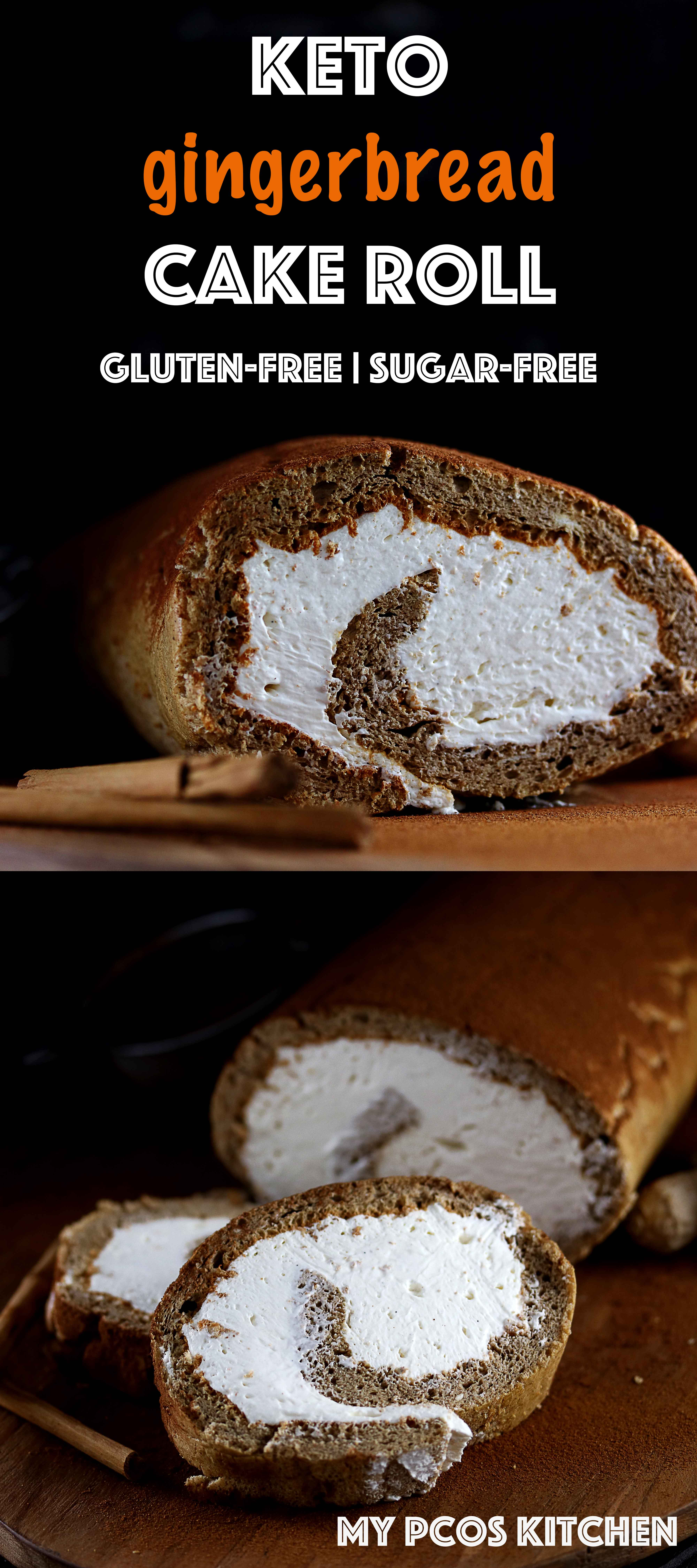 Keto Gingerbread Cake Roll - My PCOS Kitchen - A delicious gluten-free and sugar-free cake roll filled with a cream cheese frosting. #keto #christmas #lowcarb #glutenfree #sugarfree #grainfree #dessert