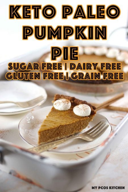 Paleo Low Carb Sugar Free Pumpkin Pie - My PCOS Kitchen - A creamy dairy free pumpkin pie filling on a delicious crumbly almond flour pie crust. #sugarfreepumpkinpie #halloween #pumpkinpie #lowcarbpumpkinpie #ketorecipes #dairyfreepiecrust #dairyfreepumpkinpie #paleo #ketopaleo
