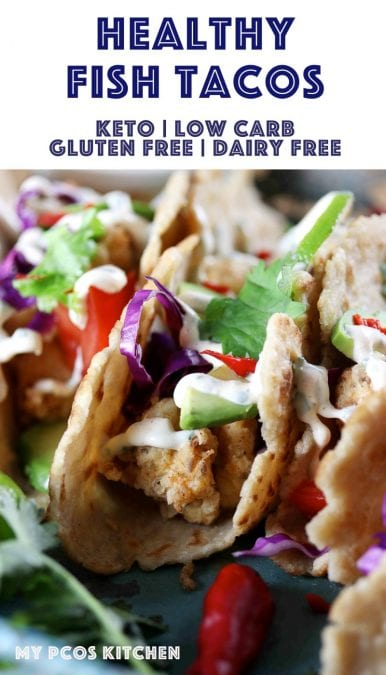 Gluten Free Low Carb Keto Fish Tacos - My PCOS Kitchen - These healthy fish tacos are made with a keto psyllium tortilla, low carb fried fish and the best taco sauce! #fishtacos #friedfish #lowcarbtacos #ketotacos #healthyfishtacos #glutenfreetortillas #ketofriedfishac