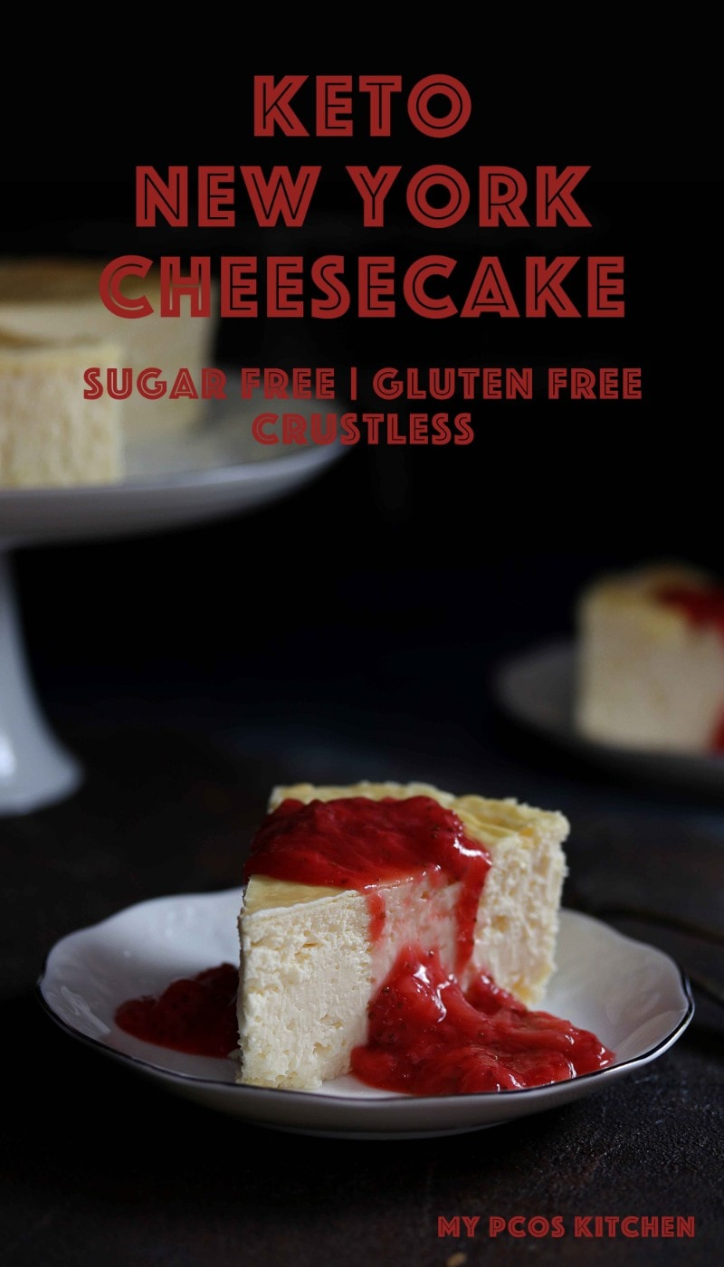 Low Carb Keto New York Cheesecake - My PCOS Kitchen - The creamiest low carb cheesecake you'll ever make! Plus it's crust-free so you can save some of the carbs. Top with your favourite toppings like strawberry sauce or chocolate syrup! #lowcarbcheesecake #ketocheesecake #newyorkcheesecake #crackfreecheesecake #sugarfreecheesecake