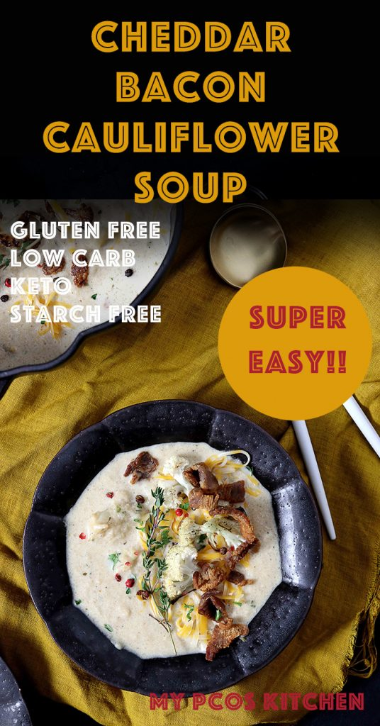 This cheddar bacon cauliflower soup is loaded with goodness! Completely gluten free and starch free, it's ready in less than an hour! #easysoup #cauliflowersoup #lowcarbsoup #ketosoup #baconcheddarsoup #mypcoskitchen